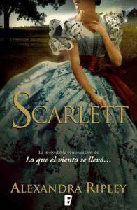 Scarlett: La inolvidable continuación de lo que el viento se llevo – Alexandra Ripley [ePub & Kindle]