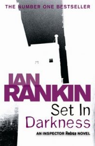 Set in Darkness – Ian Rankin [ePub & Kindle] [English]