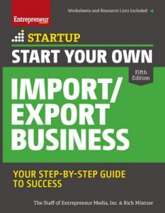 Start Your Own Import/Export Business: Your Step-By-Step Guide to Success (StartUp Series) – Jennifer Dorsey [ePub & Kindle] [English]