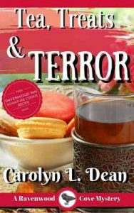 Tea, treats, and Terror: A Ravenwood Cove Cozy Mystery – Carolyn L. Dean [ePub & Kindle] [English]