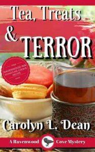 Tea, treats, and Terror: A Ravenwood Cove Cozy Mystery – Carolyn L. Dean [ePub & Kindle] [English]