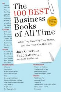 The 100 Best Business Books of All Time: What They Say, Why They Matter, and How They Can Help You – Jack Covert, Todd Sattersten [ePub & Kindle] [English]