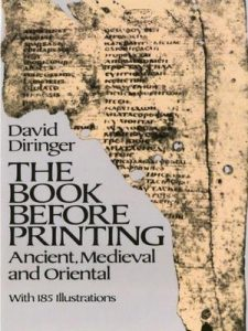 The Book Before Printing: Ancient, Mediaeval and Oriental (Lettering, Calligraphy, Typography) – David Diringer [ePub & Kindle] [English]