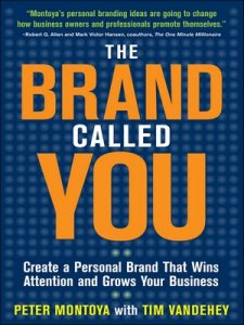 The Brand Called You: Make Your Business Stand Out in a Crowded Marketplace – Peter Montoya, Tim Vandehey [ePub & Kindle] [English]