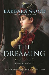 The Dreaming: A Novel of Australia – Barbara Wood [ePub & Kindle] [English]