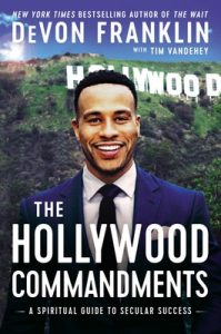 The Hollywood Commandments: A Spiritual Guide to Secular Success – Devon Franklin, Tim Vandehey [ePub & Kindle] [English]