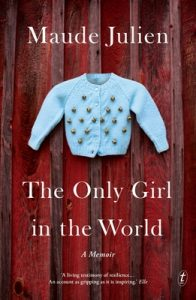 The Only Girl in the World: A Memoir – Maude Julien [ePub & Kindle] [English]