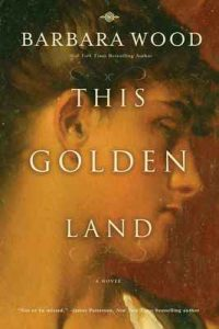 This Golden Land – Barbara Wood [ePub & Kindle] [English]