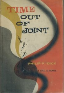 Time Out of Joint – Philip K. Dick [ePub & Kindle] [English]