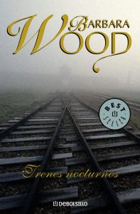 Trenes nocturnos – Barbara Wood [ePub & Kindle]