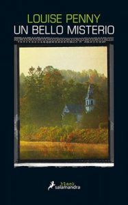 Un bello misterio: Inspector Gamache 8 – Louise Penny [ePub & Kindle]