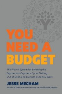 You Need a Budget: The Proven System for Breaking the Paycheck-to-Paycheck Cycle, Getting Out of Debt, and Living the Life You Want – Jesse Mecham [ePub & Kindle] [English]