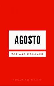 Agosto – Tatiana Maillard, Alisma De Leon [ePub & Kindle]