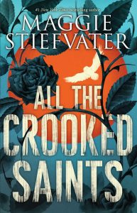 All the Crooked Saints – Maggie Stiefvater [ePub & Kindle] [English]