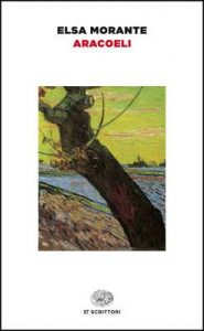Aracoeli (Einaudi tascabili. Scrittori Vol. 4) – Elsa Morante [ePub & Kindle] [Italian]