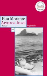 Arturos Insel – Elsa Morante, Susanne Hurni-Maehler [German] [ePub & Kindle]