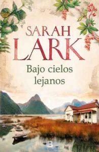 Bajo cielos lejanos – Sarah Lark [ePub & Kindle]