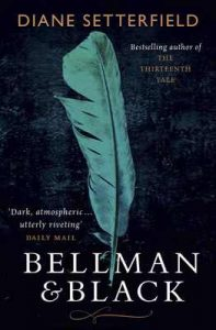 Bellman & Black – Diane Setterfield [ePub & Kindle] [English]