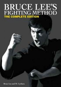 Bruce Lee's Fighting Method: The Complete Edition – M. Uyehara, Bruce Lee [ePub & Kindle] [English]
