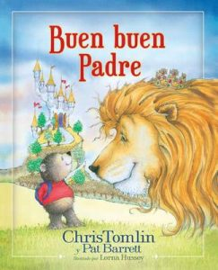Buen buen Padre – Chris Tomlin, Pat Barrett [ePub & Kindle]