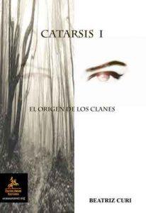 Catarsis I: El origen de los clanes – Beatriz Curi Chercoles [ePub & Kindle]