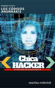 Chica Hacker: Los códigos Anunnakis (La saga de Cristal nº 1) – Martha Roderick [ePub & Kindle]