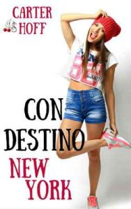 Con destino New York – Carter Hoff [ePub & Kindle]