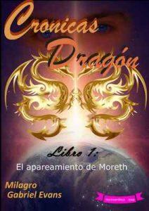 Crónicas Dragón_Libro 1: El apareamiento de Moreth – Milagro Gabriel Evans [ePub & Kindle]