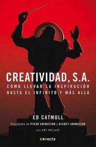 Creatividad, S.A.: Cómo llevar la inspiración hasta el infinito y más allá – Edwin Catmull [ePub & Kindle]