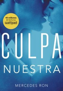 Culpa nuestra (Culpables 3) – Mercedes Ron [ePub & Kindle]