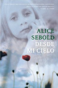 Desde mi cielo – Sebold Alice [ePub & Kindle]