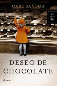 Deseo de chocolate – Care Santos [ePub & Kindle]