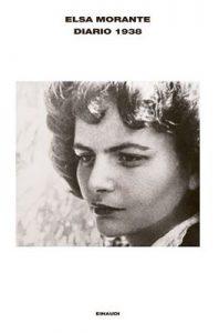 Diario 1938 (L'Arcipelago Einaudi Vol. 85) – Elsa Morante, A. Andreini [ePub & Kindle] [Italian]