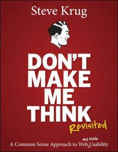 Don't Make Me Think, Revisited: A Common Sense Approach to Web Usability (Voices That Matter) – Steve Krug [ePub & Kindle] [English]