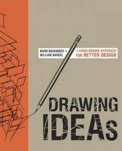 Drawing Ideas: A hand-drawn approach for better design – Mark Baskinger, William Bardel [ePub & Kindle] [English]
