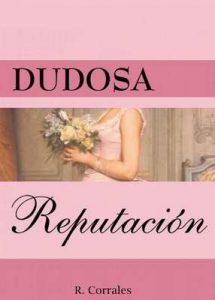 Dudosa reputación – R Corrales [ePub & Kindle]