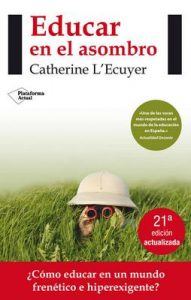 Educar en el asombro (Actual) – Catherine L'Ecuyer [ePub & Kindle]