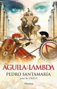 El águila y la lambda – Pedro Santamaría [ePub & Kindle]