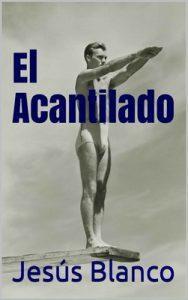 El Acantilado – Jesús Blanco [ePub & Kindle]
