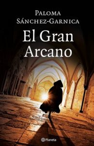 El Gran Arcano (Volumen independiente) – Paloma Sánchez-Garnica [ePub & Kindle]
