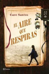 El aire que respiras – Care Santos [ePub & Kindle]