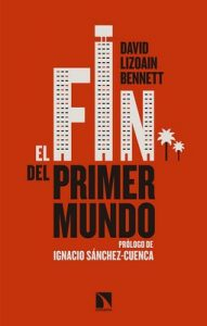El fin del Primer Mundo (Mayor) – David Lizoain Bennett [ePub & Kindle]