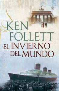El invierno del mundo (The Century 2) – Ken Follett [ePub & Kindle]