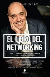 El libro del networking: Las 15 claves para relacionarte socialmente con éxito – Cipri Quintas Tomé [ePub & Kindle]
