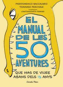 El manual de les 50 aventures que has de viure abans dels 13 anys: Ilustracions d'Antongionata Ferrari (Llibres d'entreteniment) – Pierdomenico Baccalario, Tommaso Percivale [ePub & Kindle] [Catalán]