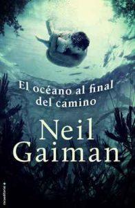 El océano al final del camino – Neil Gaiman, Mónica Faerna [ePub & Kindle]