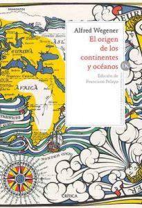 El origen de los continentes y océanos – Alfred Wegener, Francisco Anguita Virella [ePub & Kindle]