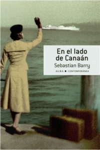 En el lado de Canaán (Contemporánea) – Sebastian Barry, Laura Vidal [ePub & Kindle]