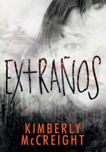 Extraños (Extraños 1) – Kimberly Mccreigh [ePub & Kindle]