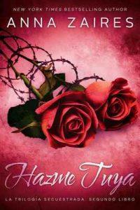 Hazme tuya (Secuestrada nº 2) – Anna Zaires, Dima Zales [ePub & Kindle]